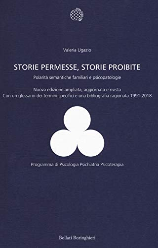 9788833959078: Storie permesse, storie proibite. Polarità semantiche familiari e psicopatologie
