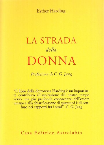 La strada della donna (8834000684) by Esther Harding