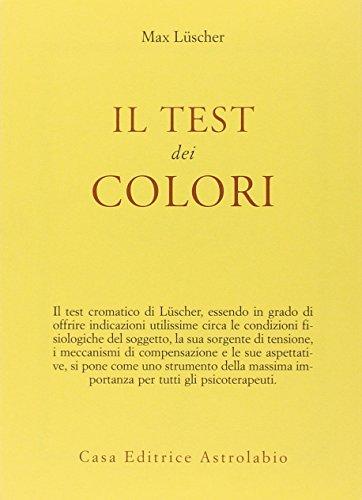 Il test dei colori - con le: Max Lüscher