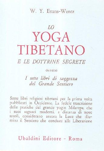 9788834002315: Lo yoga tibetano e le dottrine segrete. I sette libri di saggezza del grande sentiero