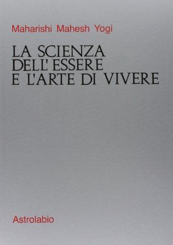 9788834002537: La scienza dell'essere e l'arte di vivere