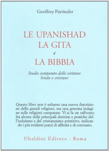 9788834002643: Le upanishad, la Gita e la Bibbia