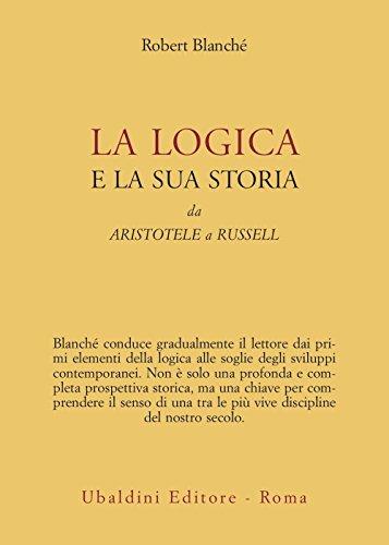 9788834003008: La logica e la sua storia. Da Aristotele a Russell
