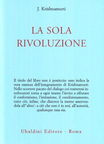 9788834004029: La sola rivoluzione