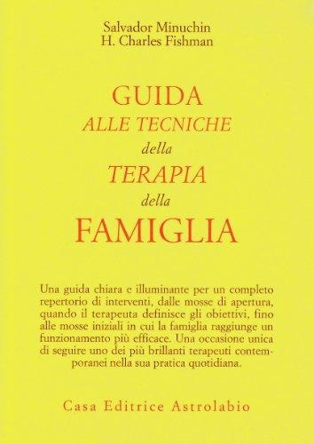 9788834007211: Guida alle tecniche della terapia della famiglia