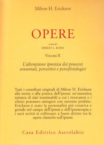 Opere: 2: Erickson, Milton H.