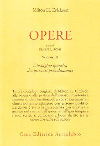 Opere: 3: Erickson, Milton H.