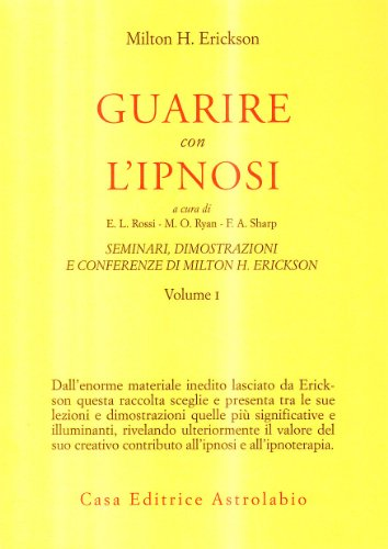 Seminari, dimostrazioni, conferenze: 1: Erickson, Milton H.
