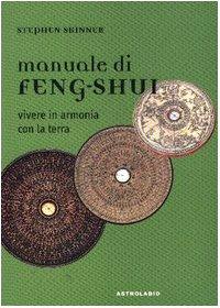 9788834008249: Manuale di feng-shui. Vivere in armonia con la terra
