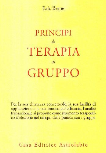 9788834008652: Principi di terapia di gruppo
