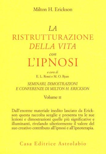 Seminari, dimostrazioni, conferenze: 2: Erickson, Milton H.