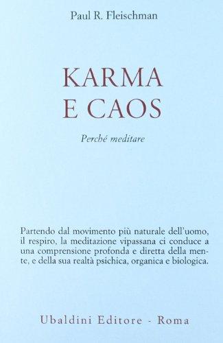 Karma e caos. Perchè meditare (8834013719) by Paul Fleischman