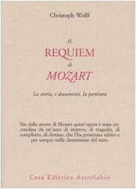 Il Requiem di Mozart. La storia, i documenti, la partitura (8834014960) by [???]