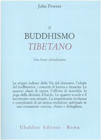 Il buddhismo tibetano. Una breve introduzione - Powers, John