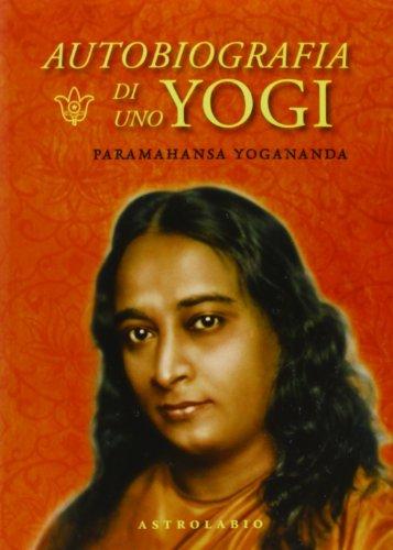 9788834015711: Autobiografia di uno yogi. Con CD Audio