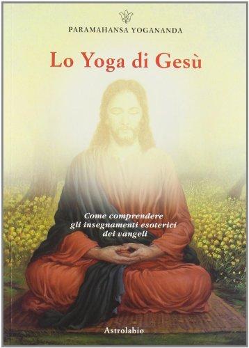 9788834016008: LO YOGA DI GESU'