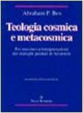 9788834302934: Teologia cosmica e metacosmica. Per una nuova interpretazione dei dialoghi perduti di Aristotele