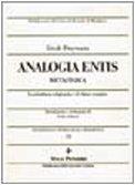 Analogia entis: Metafisica : la struttura originaria e il ritmo cosmico (Pubblicazioni del Centro di ricerche di metafisica. sezione di Metafisica e storia della metafisica) (8834303687) by Erich Przywara