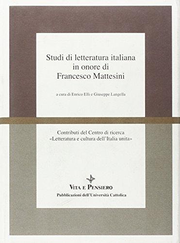 9788834304006: Studi di letteratura italiana in onore di Francesco Mattesini