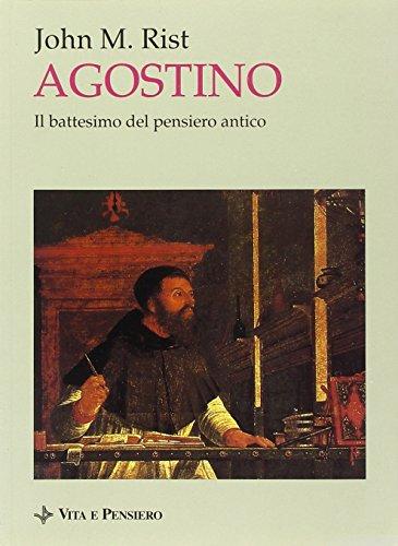 9788834305706: Agostino. Il battesimo del pensiero antico