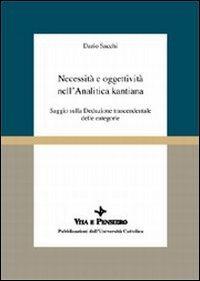 9788834306499: Necessità e oggettività nell'analitica kantiana: Saggio sulla deduzione trascendentale delle categorie (Scienze filosofiche) (Italian Edition)