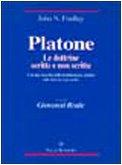 9788834308097: Platone: le dottrine scritte e non scritte. Con una raccolta delle testimonianze antiche sulle dottrine non scritte (Temi metafisici e probl. del pens. antico)