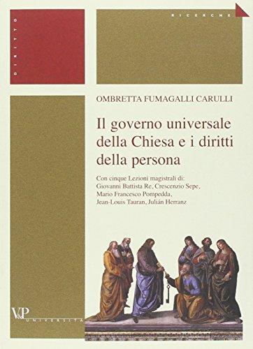 Il governo universale della Chiesa e i diritti della persona.: Carulli, Ombretto Fumagalli