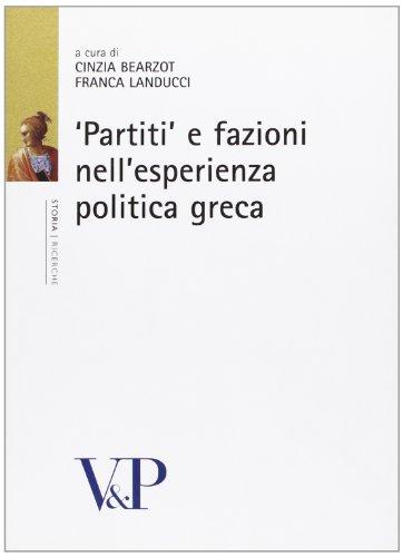 9788834316719: «Partiti» e fazioni nell'esperienza politica greca (Storia/Ricerche/Contributi storia antica)