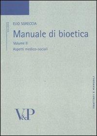 9788834318836: Manuale di bioetica. Aspetti medico-sociali (Vol. 2)