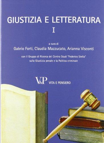 9788834322833: Giustizia e letteratura: 1 (Università/Ricerche/Diritto)