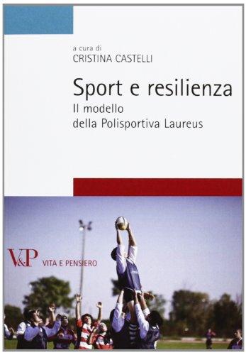 Sport e resilienza. Il modello della Polisportiva