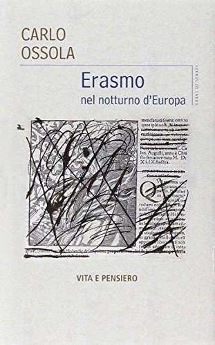 9788834326961: Erasmo nel notturno d'Europa