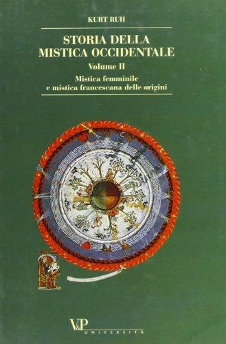 9788834336755: Storia della mistica occidentale: 2 (Grandi opere)