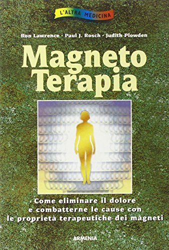 Magnetoterapia: Lawrence, Ron; Rosch,