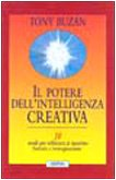 9788834414644: Il potere dell'intelligenza creativa