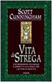 Vita da strega (8834414810) by Scott Cunningham