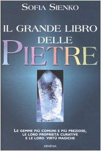 9788834414996: Il grande libro delle pietre