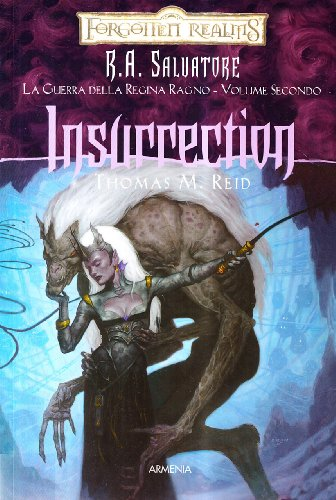 Insurrection. La guerra della Regina Ragno. Forgotten Realms vol. 2 (8834416600) by Thomas M. Reid
