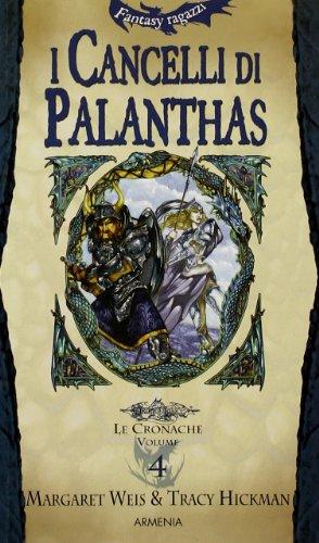 9788834416778: I cancelli di Palanthas. Le cronache: 4