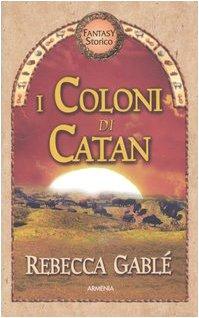 9788834418154: Coloni Di Catan. La Trilogia Di Sev