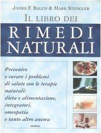9788834418277: Il libro dei rimedi naturali