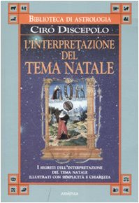 9788834420362: L'interpretazione del tema Natale (Biblioteca di astrologia)