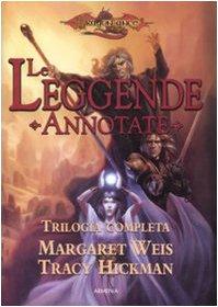 Le Leggende Annotate: Trilogia Completa (Il Destino Dei Gemelli, La Guerra Dei Gemelli, La Sfida Dei Gemelli) (8834420705) by Margaret Weis; Tracy Hickman