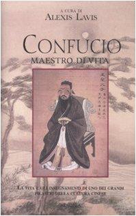 9788834424292: Confucio. Maestro di vita