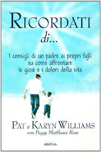 Ricordati di. - Williams, Pat Willians, Karyn Metthews Rose, Peggy