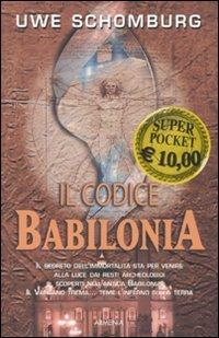Il Codice Babilonia - Uwe Schomburg