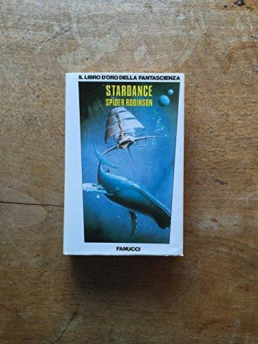 9788834700242: Stardance (Il libro d'oro)
