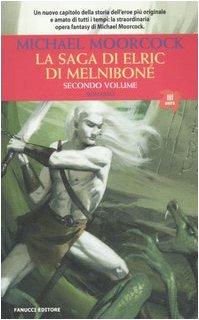 La saga di Elric di Melniboné (9788834712238) by [???]
