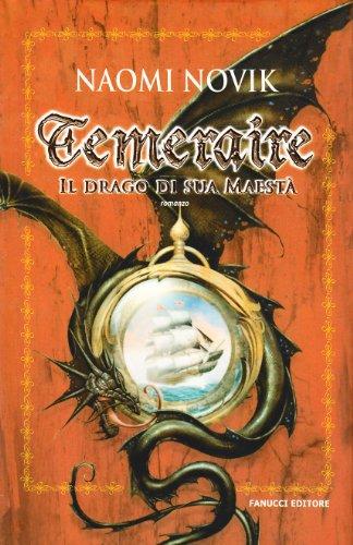 Il drago di Sua Maestà. Temeraire (8834712447) by [???]
