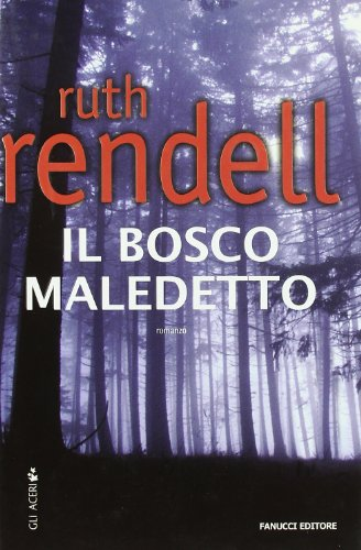 Il bosco maledetto (9788834714034) by Ruth Rendell